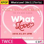 ����̵�� ������ TWICE - What is Love? ��5th �ߥ˥���Х�� 4��9��ȯ��ͽ��  �ȥ��磻�� CD KPOP �ڹ�