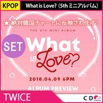 ����̵�� ������ ������ե����ȥ������� TWICE - What is Love? ��5th �ߥ˥���Х��A+B���å� 4��9��ȯ��ͽ�� �ȥ��磻��
