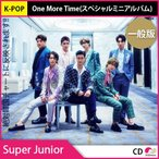 2��ͽ�� ������ SUPER JUNIOR (�����ѡ�����˥�)- ONE MORE TIME (���ڥ����ߥ˥���Х�)  10��8��ȯ��ͽ�� 10��22��ȯ��ͽ��