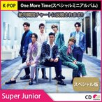 1��ͽ�������� ���ڥ������ ������ݥ����� [�ݤ��ȯ��] SUPER JUNIOR (�����ѡ�����˥�)- ONE MORE TIME (���ڥ����ߥ�)  10��8��ȯ�� 10��15��ȯ��