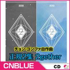 CNBLUE 正規2集 2gether ★バージョン選択可能★チョン・ヨンファ自作曲★2nd Album【韓国音楽】【K-POP】【CD】