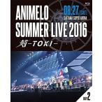 Animelo Summer Live 2016 刻-TOKI- 8.27 [Blu-ray] 中古 良品