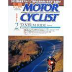 別冊モーターサイクリスト 2002/02 タンデム・ライド H-D FLSTC-I/T-MAX