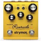 Strymon Riverside  Multistage Drive 《エフェクター/オーバードライブ/ディストーション》【送料無料】【入荷しました】