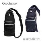 オロビアンコ Orobianco ボディバッグ GIACOMIO 13PL ジャコミオ メンズ ウエストバッグ スリングバッグ