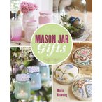 ショッピングheartwarming ジャー&Mason Jarの密閉容器 Mason Jar Gifts: Create Heartwarming Gifts Using Canning Jars 正規輸入品