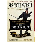 Yahoo!Lange Staarten玩具 STARTREK コスプレ As You Wish: Inconceivable Tales from the Making of The Princess Bride 正規輸入品
