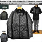 バブアー キルティング ビデイル ワックスコットン BARBOUR BEDALE QUILT WAX MQU0564