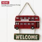 WELCOME プレート (ウェルカムプレート) ロンドンバス ウェルカムボード ドア飾り 玄関飾り サインプレート かわいい ブリキプレート アンティーク ブリキ雑貨