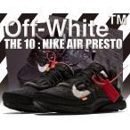 ナイキ エアプレスト THE 10 : NIKE AIR PRESTO Off-White black/white-cone スニーカー メンズ ブラック オフホワイト