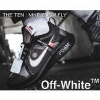 ナイキ ズームフライ オフホワイト THE 10 : NIKE ZOOM FLY OFF-WHITE black/white-cone-black ブラック スニーカー オフホワイト
