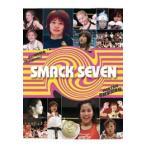 SMACK SEVEN [DVD]