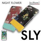 iPhone7 SLY(スライ) 「ナイトフラワー (2color)」 ケース ブランド