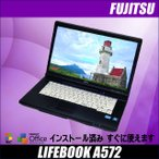 ショッピング中古 中古ノートパソコン Windows7|富士通 LIFEBOOK-A572 メモリ4GB DVD-ROM KingSoft Office付き