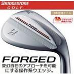 【最終価格!】BRIDGESTONE GOLF (ブリヂストン ゴルフ) FORGED (フォージド) WEDGE (ウェッジ) 軟鉄鍛造 スチールシャフト装着 日本正規品