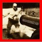 ヴァン・ヘイレン3 [CD] ヴァン・ヘイレン