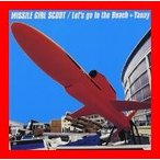 Let's go to the [CD] Missile Girl Scoot
