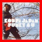 Funky 4 U [CD] KOHEI JAPAN; LITTLE; Mummy-D; DJ BEAT; Spanky Spank; 坂間広…