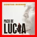 コシータス・ブエナス [CD] パコ・デ・ルシア