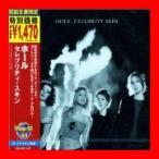セレブリティ・スキン [CD] ホール; コートニー・ラブ