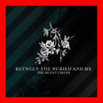 Silent Circus (W/Dvd) [CD+DVD] [Import] [CD] Between the Buried & Me