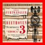 ベートーヴェン:交響曲第3番《英雄》[ウラニアのエロイカ/第2世代復刻/紙ジャケット仕様] [CD] フルトヴェングラー; ウィーン・フィルハ…