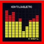 HIGH TO LOW ELECTRO [CD] メトロノーム; リウ