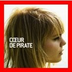 Coeur De Pirate [CD] Coeur De Pirate