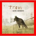 セイヴ・ミー、サンフランシスコ [CD] トレイン