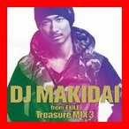 DJ MAKIDAI from EXILE Treasure MIX 3(初回限定版)(DVD付) [CD+DVD] [Limited Edi…
