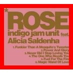 ROSE [CD] indigo jam unit feat. Alicia Saldenha