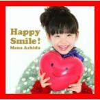 Happy Smile!(初回限定盤)(DVD付) [CD+DVD] [Limited Edition] [CD] 芦田愛菜