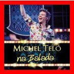 Na Balada [Import] [CD] Michel Telo