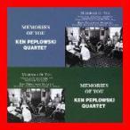 「メモリーズ・オブ・ユー vol.1」「メモリーズ・オブ・ユー vol.2」 [CD] ケン・ペプロフスキーカルテット