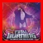 小橋建太 FINAL BURNING-The Complete Theme Song Collection- [CD] プロレス