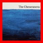 The Cheserasera [CD] The Cheserasera