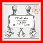 Trauma [CD] Coeur De Pirate