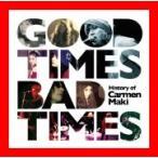 Good Times,Bad Times~History of Carmen Maki~ [CD] カルメン・マキ、 カルメン・マキ&OZ、 …