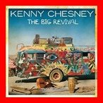 The Big Revival [CD] Chesney, Kenny
