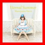 Eternal Summer [CD] 丸山夏鈴