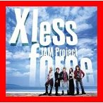 JAM Project BEST COLLECTION XI X less force [CD] JAM Project、 JAM Proje…