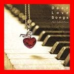 Dear Love Songs [CD] 榊原大、 齋藤たかし、 真部裕; ナイジェル・ヘス