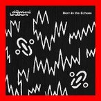 Born in the Echoes [CD] Chemical Brothers