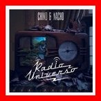 Radio Universo [CD] Chino Y Nacho
