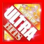 ワッツ・アップ!-ウルトラ・ヒッツ [CD] オムニバス、 アレッソ feat.ロイ・イングリッシュ、 イヤーズ&イヤーズ、 ケイティ・ペリー…