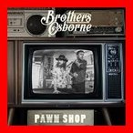 pawn shop [CD] brothers osborne
