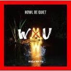Wake We Up(初回限定盤)(透明スリーブケース仕様)(DVD付) [CD] HOWL BE QUIET