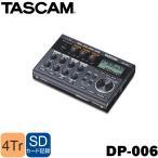 TASCAM タスカム DP-006 コンパクトMTR (4chマルチトラックレコーダー)