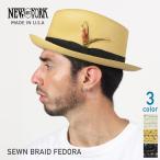 NEW YORK HAT ニューヨークハット Sewn Braid Fedora ストローハット 全3色