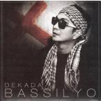 Bassilyo (バシーリオ) / Dekada